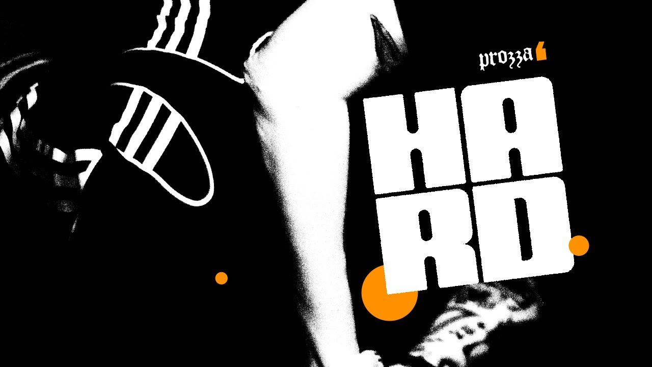 DOWNLOAD: prozza – Hard Mp4 song