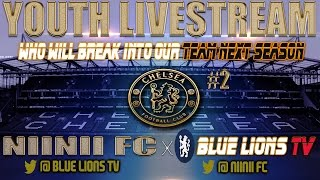 Chelsea Youth Livestream - Episode 2
