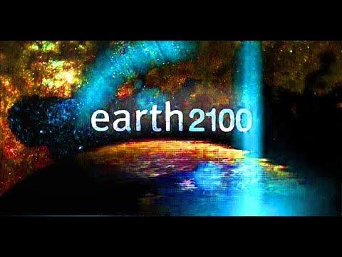 ЗЕМЛЯ 2100 (EARTH