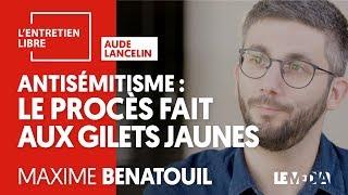 ANTISÉMITISME : LE PROCÈS FAIT AUX GILETS JAUNES