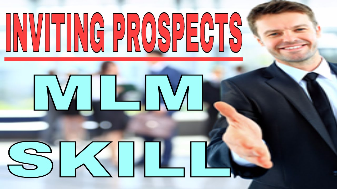Mlm Skill Inviting Prospects Hindi How To Invite Prospects