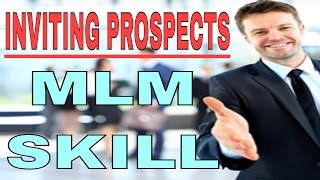 MLM SKILL : INVITING PROSPECTS (HINDI) | HOW TO INVITE PROSPECTS