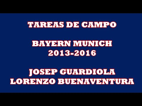 Tareas de campo - Guardiola - Bayern Munich 2013-2016