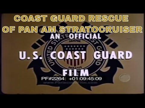 COAST GUARD RESCUE OF PAN AM STRATOCRUISER 2264