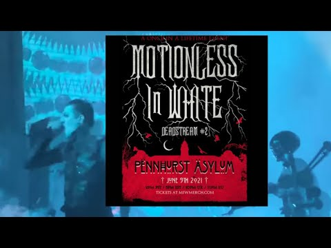 Motionless In White new livestream 'deadstream' announced for June..!