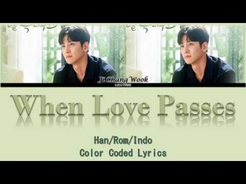 Download Ji Chang Wook - When Love Passes Melting Me Softly OST Part 3 s Sub Indo Mp4 baru