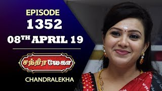 CHANDRALEKHA Serial | Episode 1352 | 08th April 2019 | Shwetha | Dhanush | Nagasri |Saregama TVShows