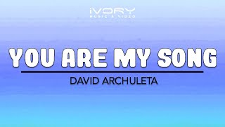 Repeat youtube video David Archuleta | You Are My Song | Official Lyric Video