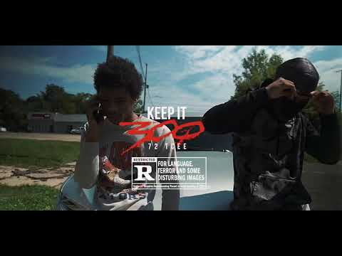 72 Tcee - Keep It 300 (Official Music Video )