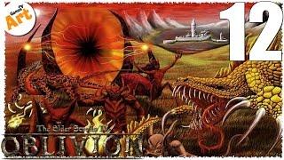 Прохождение TES IV OBLIVION - 12 [Некроманты]