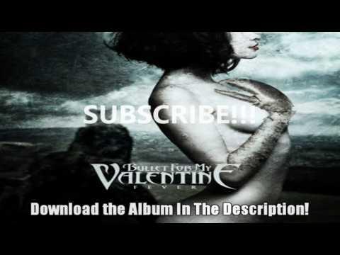 Bullet For My Valentine [FEVER] 2010 Album - Download Link ...  Bullet For My Valentine Fever Album