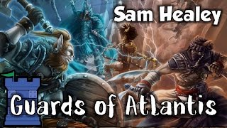 Guards of Atlantis Review - with Sam Healey