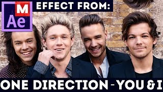 After Effects Tutorial: One Direction - You & I - MUSIC VIDEO - Freeze Frame - U & I - Clubfeet