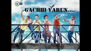 Gachhi varun || song by salman khan || F.U || Akash thosar || kartik kolpe