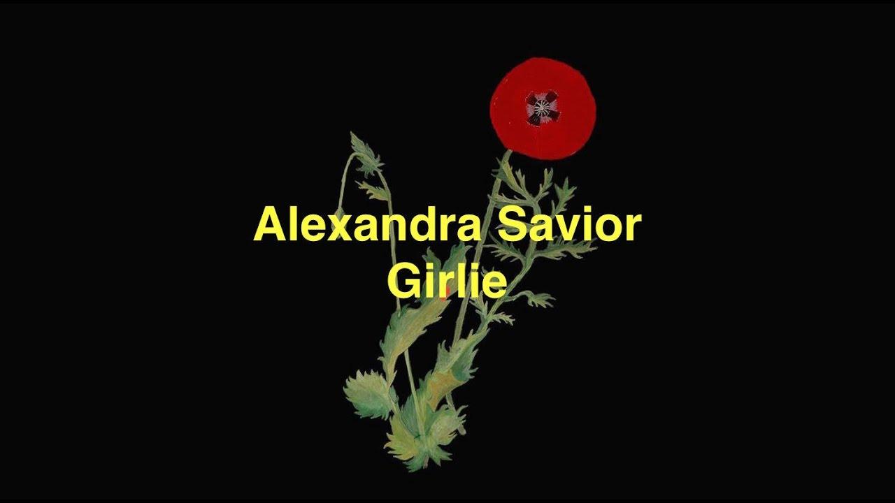 Download Alexandra Savior - Girlie [Lyric Video]