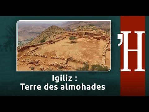 Au Fil de l'histoire: Igiliz .. Terre des almohades
