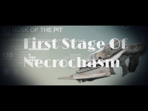 Destiny quot husk of the pit first stage of the necrochasm quot how to get