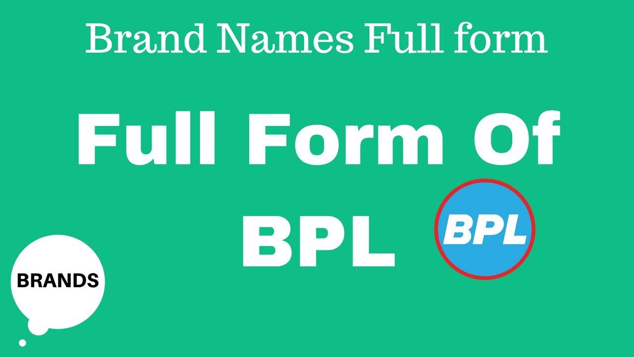 Full Form of BPL - YouTube