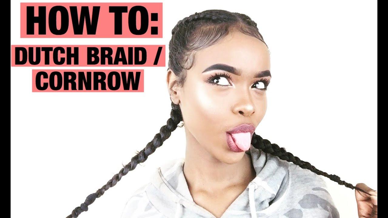 Baby Hair Styles Braids: HOW TO: DUTCH BRAID/CORNROW & BABY HAIRS