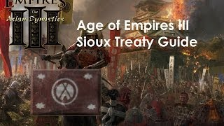 AoE3 Treaty - Sioux Boom Guide