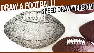 Speed Draw Version - How To Draw A Football! Draw Sports!