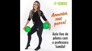 LIVE PILATES EM CASA - Aula 2 / Prof Samila