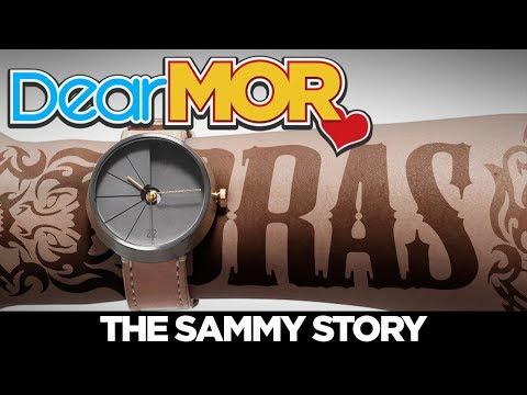"Dear MOR: ""Oras"" The Sammy Story 02-02-18"