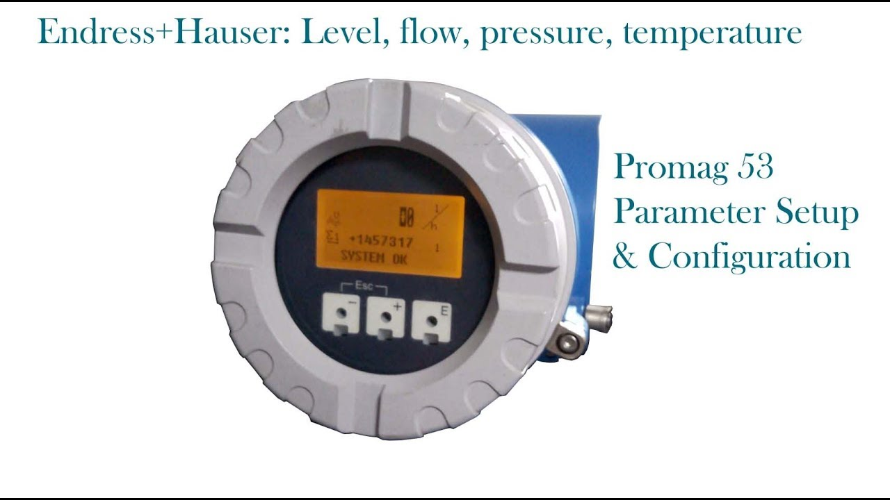 How to setup Endress+ Hauser Promag 53