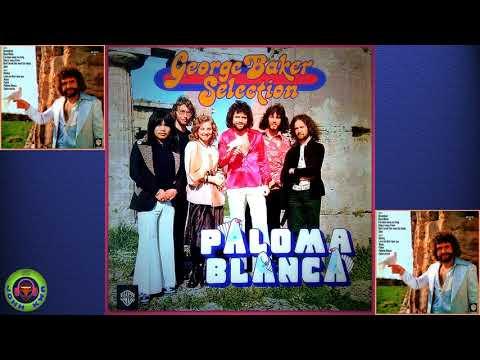 George Baker Selection (Paloma Blanca)