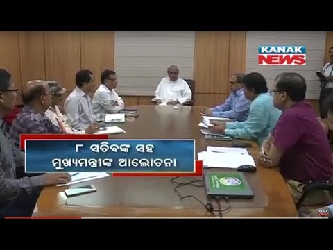 CM Naveen Patnaik Holds Meeting To Review Preparedness On Cyclone Fani