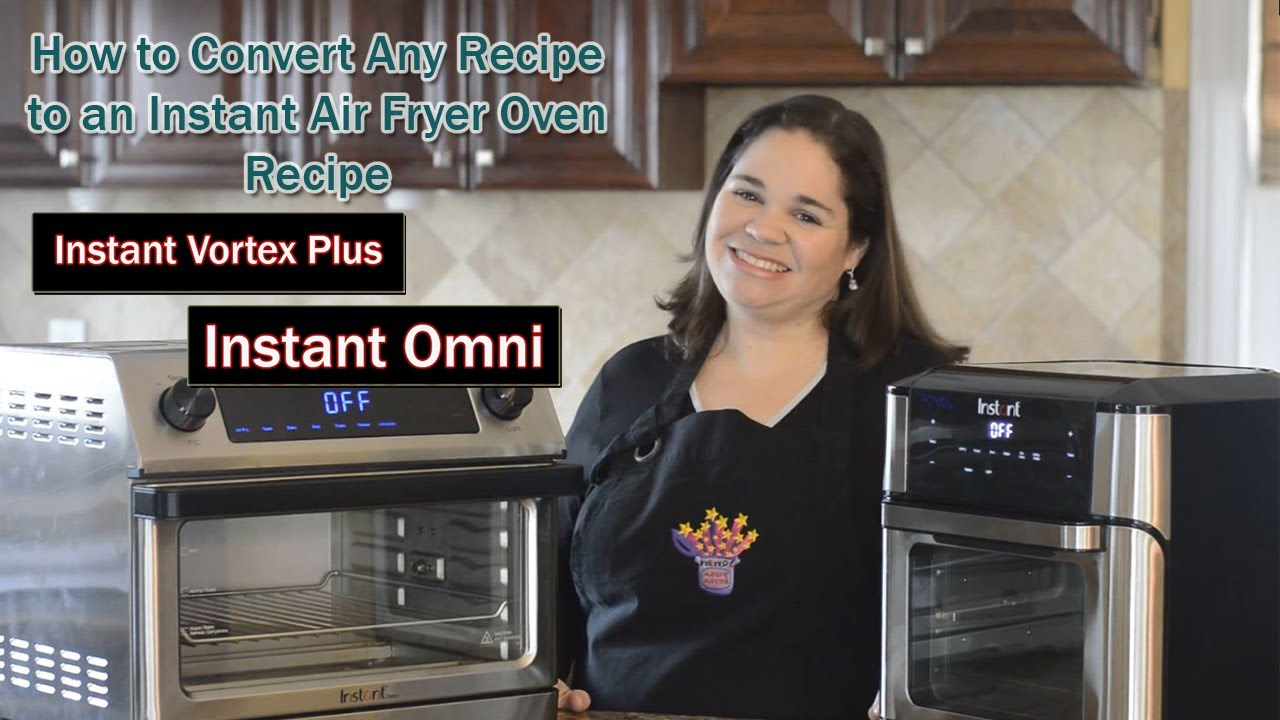 Tutorial How To Convert Your Recipes To Air Fryer Recipes