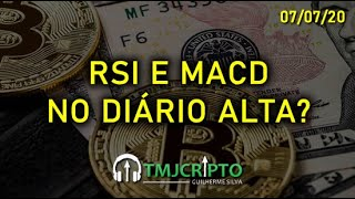 Análise Bitcoin - BTC - 07/07/2020 - RSI E MACD NO DIÁRIO INDICANDO ALTA?