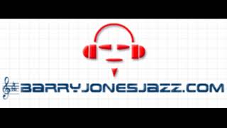 """Milestones"" (snip) - Barry Jones Jazz Quintet"