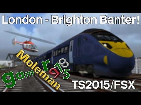 Mole75 Racing! London-Brighton Banter! TS2015 VS FSX | Class 395