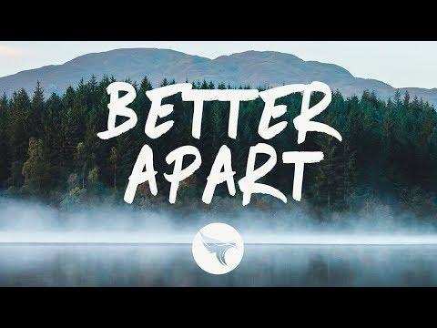 Jai Wolf - Better Apart  feat Dresage