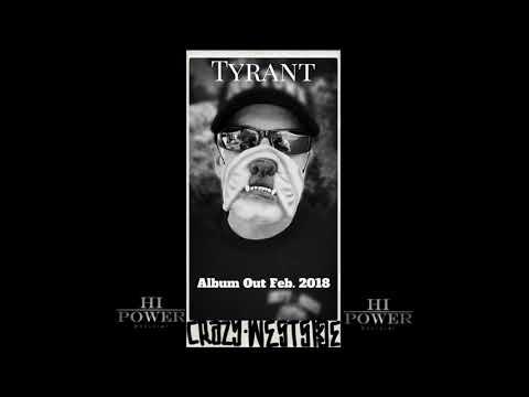 Tyrant - Crazy WestSide (FreeStyle)
