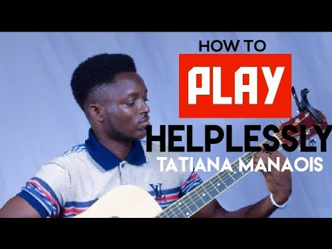 how-to-play-helplessly-|-tatiana-manaois-on-guitar---immanuelstrings