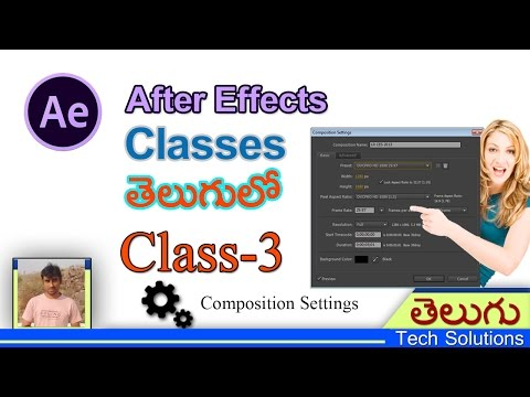 After Effects Classes In Telugu | Composition Settings | Class-3 | Telugu Tech Solutions!!!