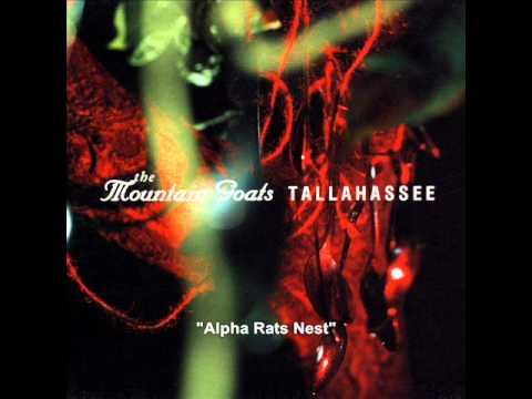 The Mountain Goats - Alpha Rats Nest - Tallahassee