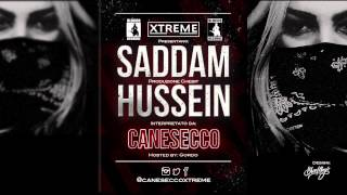 CaneSecco - Saddam Hussein (Prod by Chebit)
