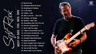 Lobo, Chicago,  Phil Collins, Bee Gees, Rod Stewart, Air Supply - Best Soft Rock Songs Ever