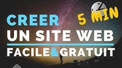 Comment créer un site internet en 5 min FACILE et GRATUIT!