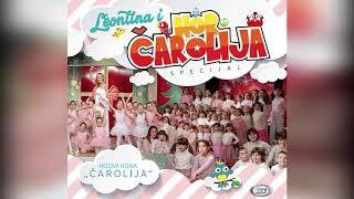 Leontina I Hor Carolija  - Kreativna Carolija - ( Official Audio ) HD