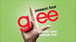 Come See About Me - Glee [HD Full Studio]