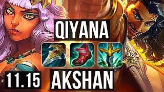 QIYANA vs AKSHAN (MID)   15/3/3, Godlike   NA Master   v11.15