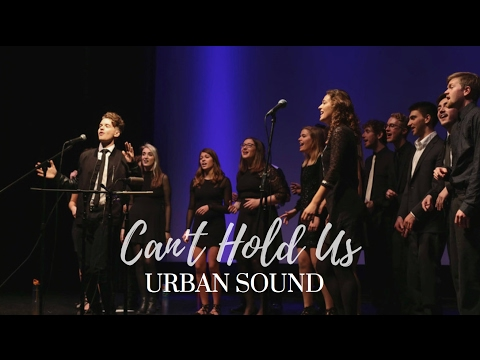 Can't Hold Us - Urban Sound A Cappella