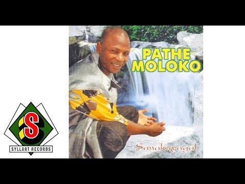 Pathe Moloko - Super Bhadomo (audio)
