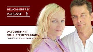 Das Geheimnis erfüllter Beziehungen - Christina & Walter Hommelsheim   Tobias Beck