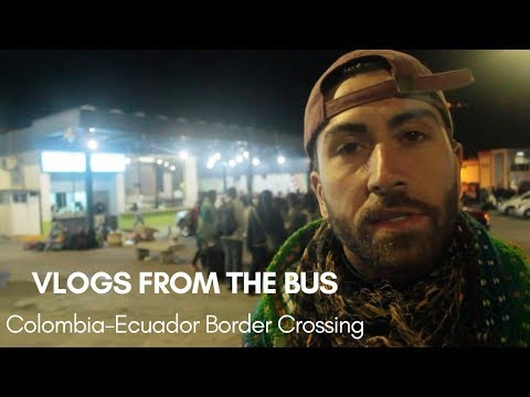 The Colombia Ecuador Border is Packed with Venezuelan Refugees - VLOG