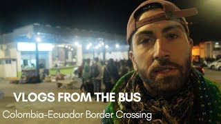 The Colombia Ecuador Border is Packed with Venezuelan Refugees - VLOG thumbnail